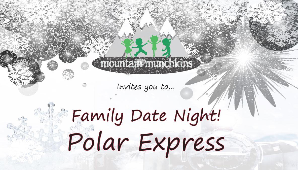 Mountain Munchkins Polar Express 2017 Blog