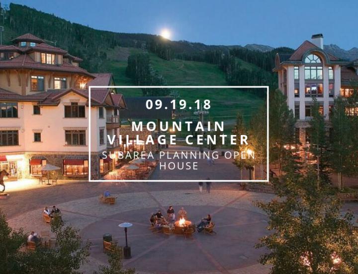 Mountain Village Subarea Planning Open House 800x800