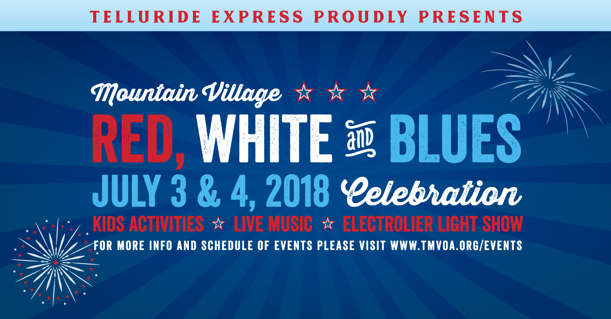 Red White And Blues Celebration 2018 Town Of Mountain Village