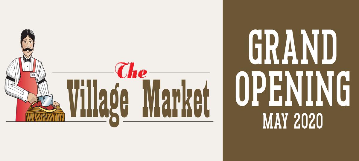 Village Market Coming Soon